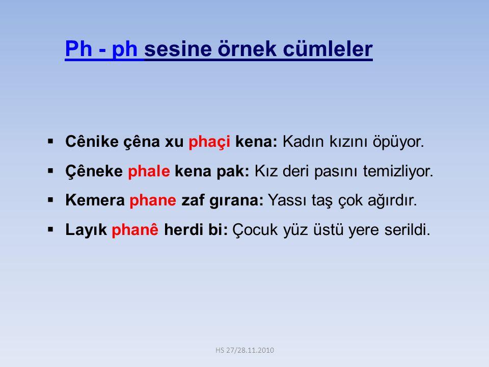 Ph - ph sesine örnek cümleler