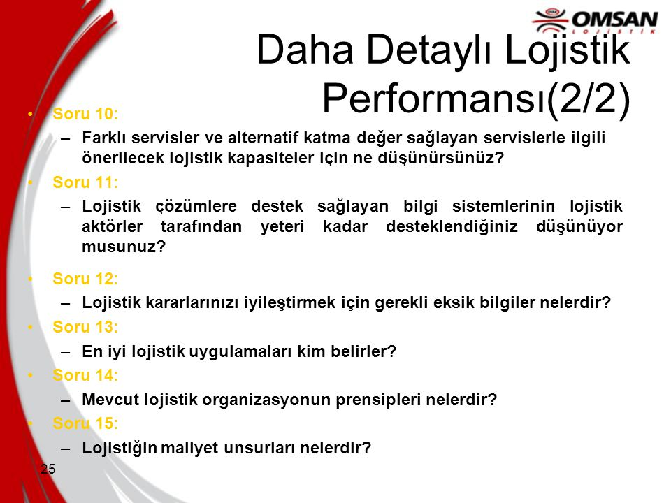Daha Detaylı Lojistik Performansı(2/2)