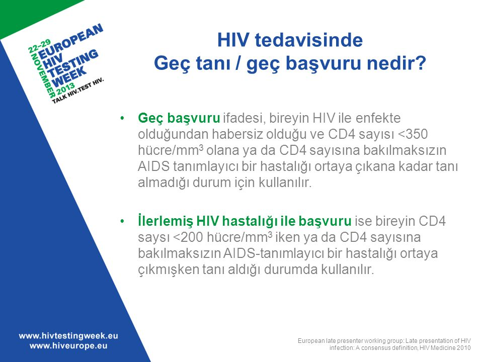 HIV tedavisinde Geç tanı / geç başvuru nedir
