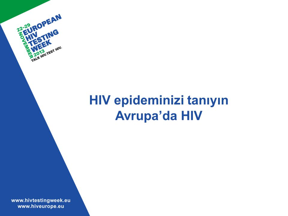 HIV epideminizi tanıyın Avrupa'da HIV