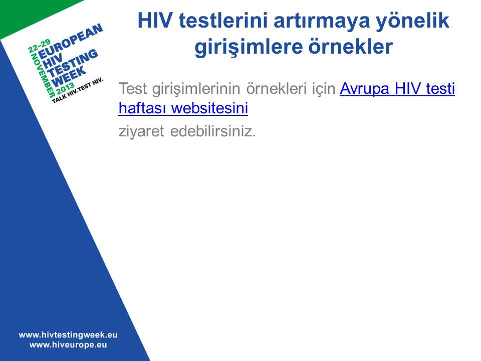 HIV testlerini artırmaya yönelik girişimlere örnekler