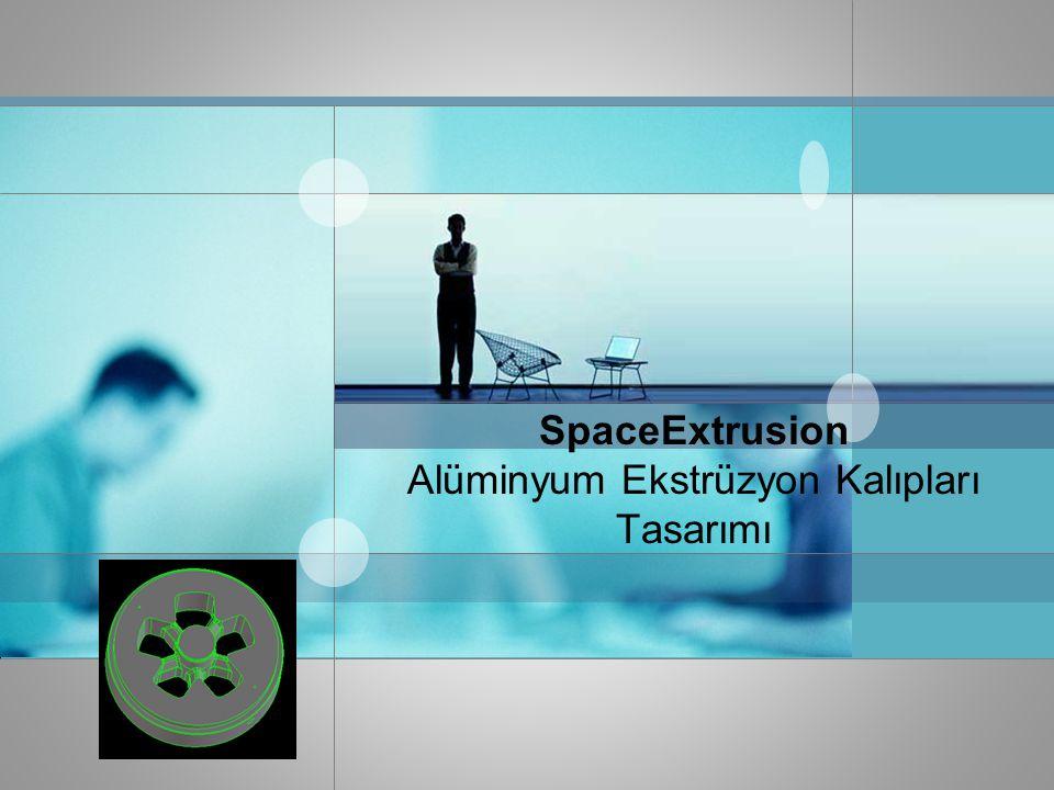 SpaceExtrusion Alüminyum Ekstrüzyon Kalıpları Tasarımı
