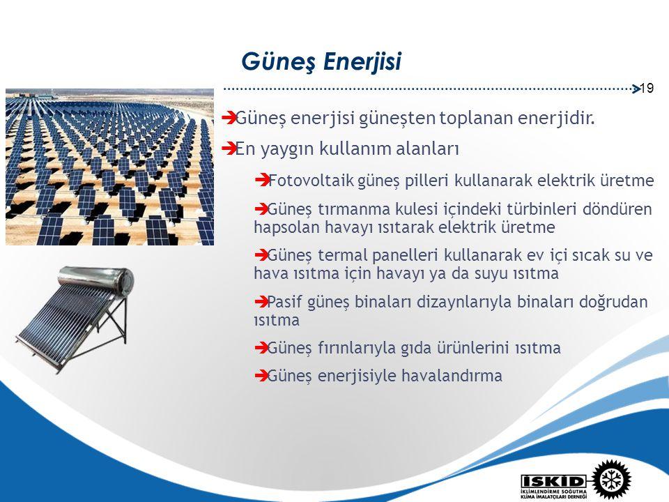 Güneş Enerjisi Güneş enerjisi güneşten toplanan enerjidir.