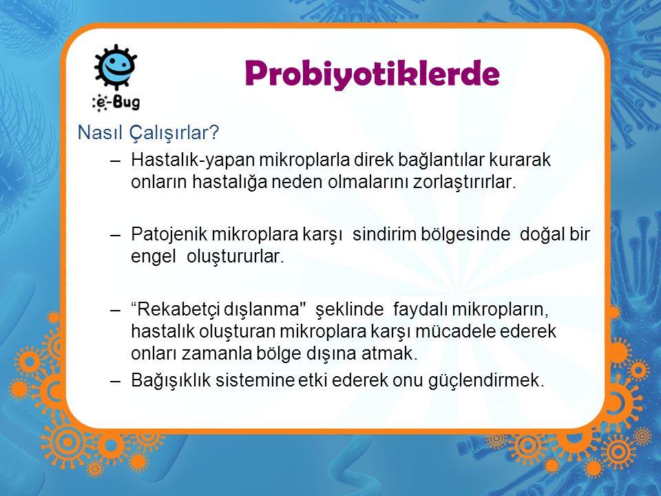 Probiyotiklerde Nasıl Çalışırlar