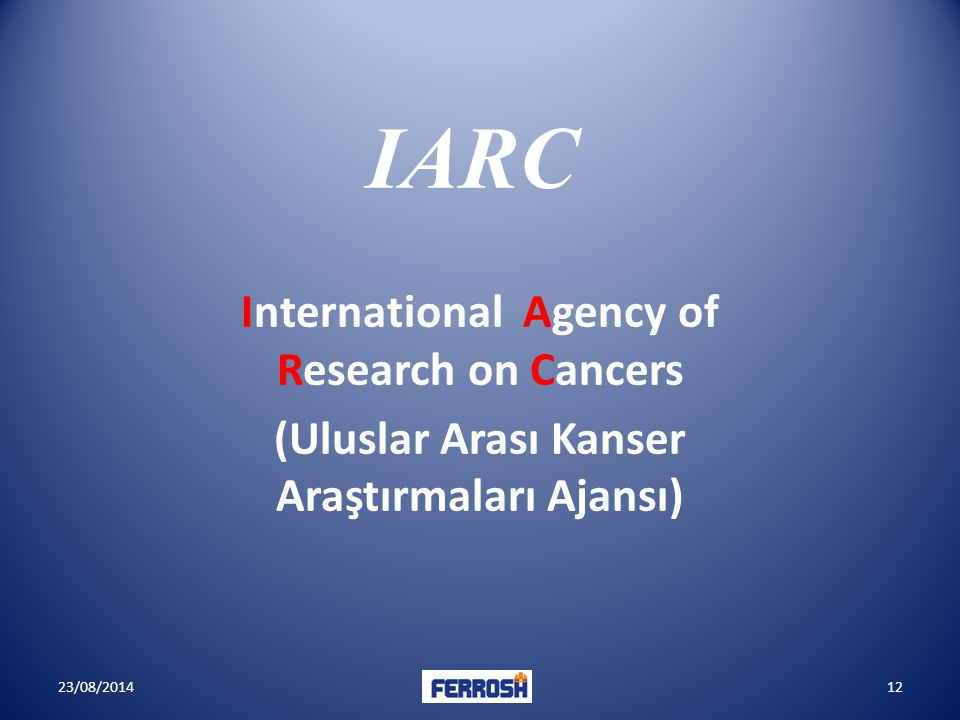 IARC International Agency of Research on Cancers