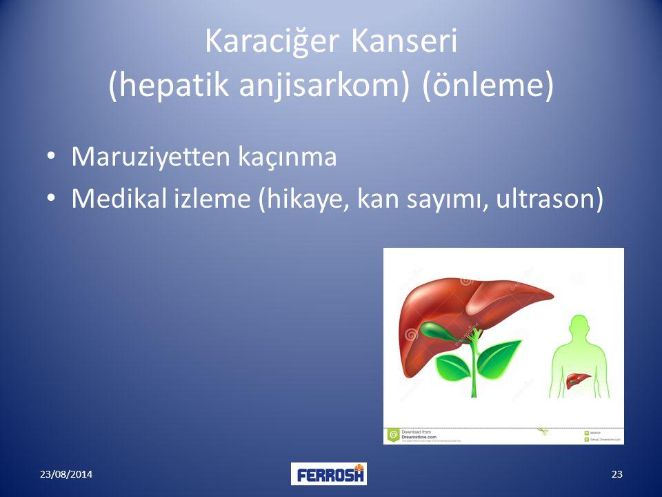 Karaciğer Kanseri (hepatik anjisarkom) (önleme)