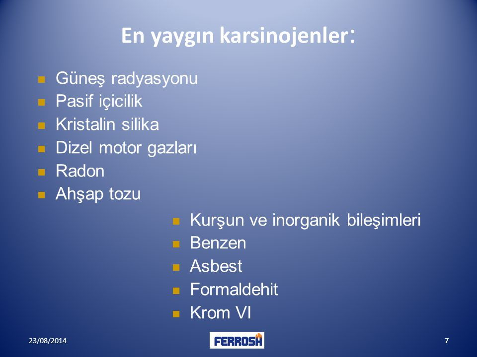 En yaygın karsinojenler: