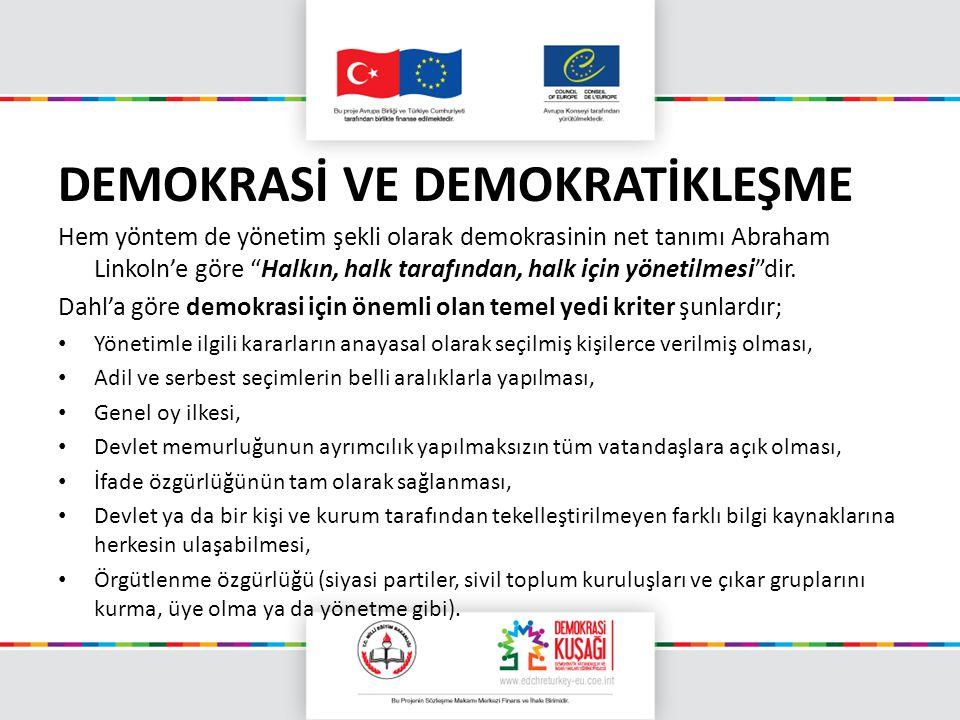 DEMOKRASİ VE DEMOKRATİKLEŞME