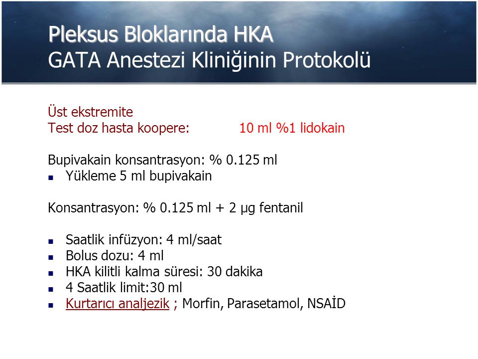 Pleksus Bloklarında HKA GATA Anestezi Kliniğinin Protokolü