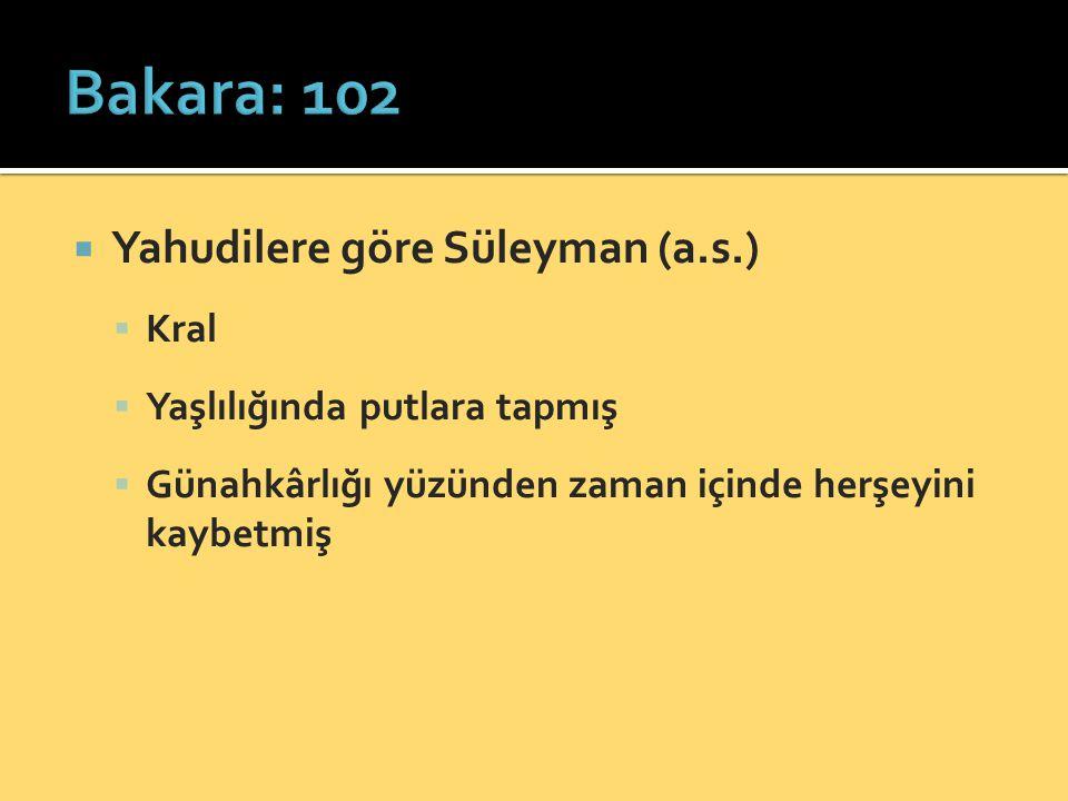 Bakara: 102 Yahudilere göre Süleyman (a.s.) Kral