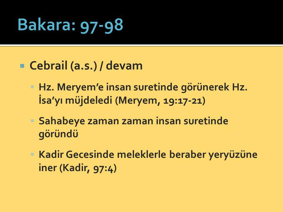 Bakara: 97-98 Cebrail (a.s.) / devam