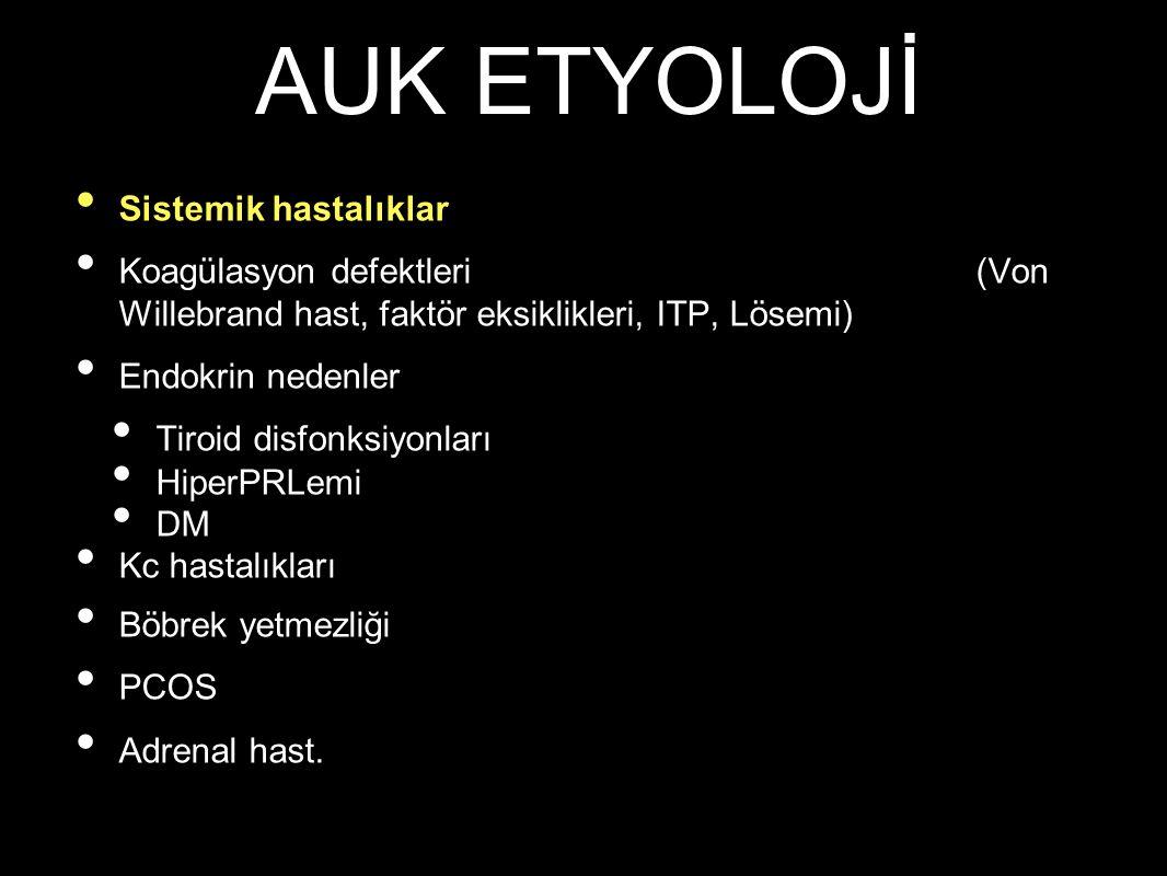 AUK ETYOLOJİ Sistemik hastalıklar