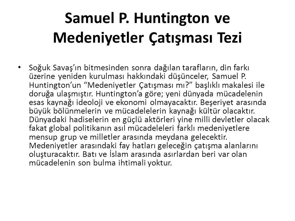 Samuel P. Huntington ve Medeniyetler Çatışması Tezi
