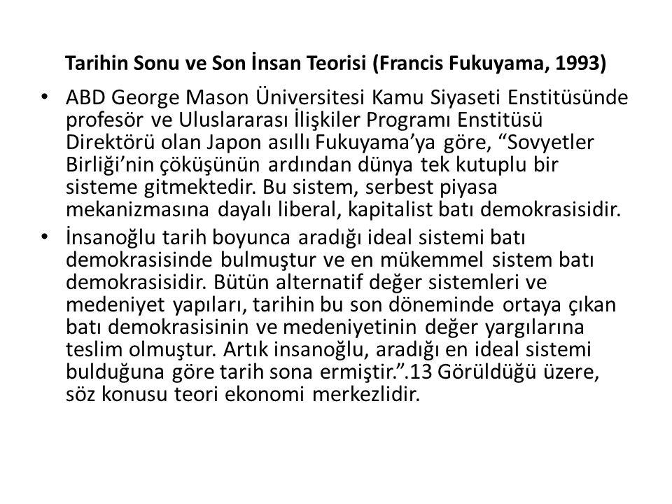 Tarihin Sonu ve Son İnsan Teorisi (Francis Fukuyama, 1993)