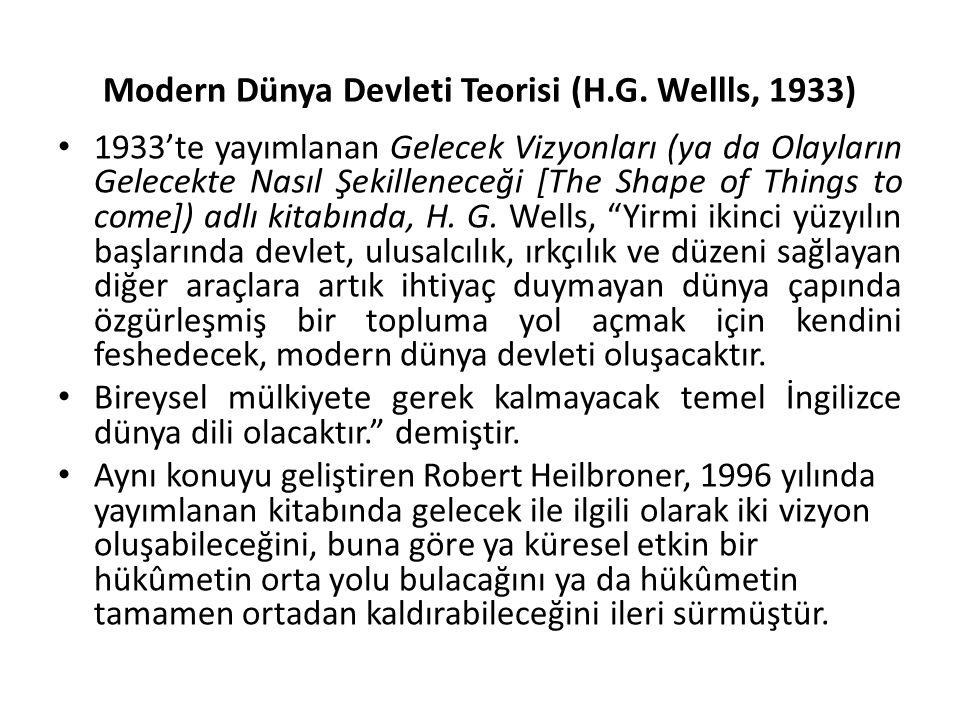 Modern Dünya Devleti Teorisi (H.G. Wellls, 1933)