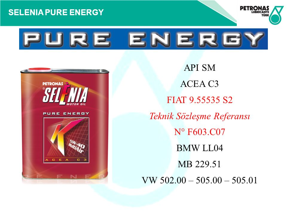 API SM ACEA C3 FIAT 9. 55535 S2 Teknik Sözleşme Referansı N° F603