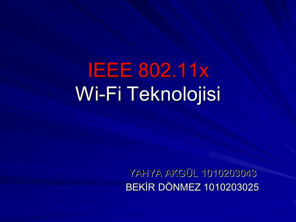 IEEE 802.11x Wi-Fi Teknolojisi
