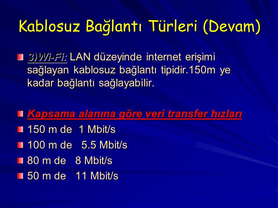 Kablosuz Bağlantı Türleri (Devam)