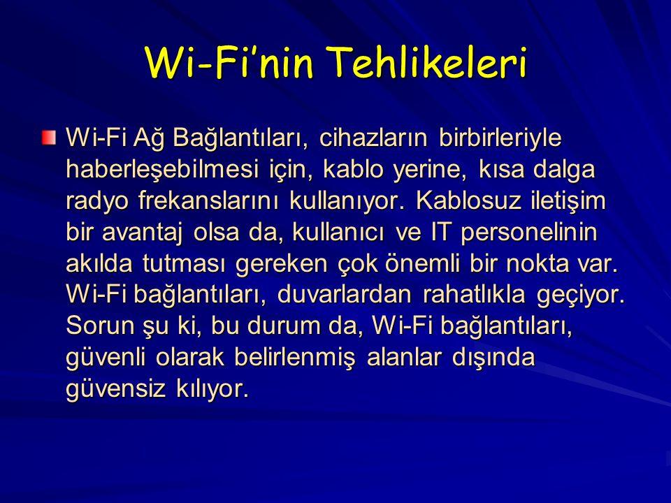 Wi-Fi'nin Tehlikeleri