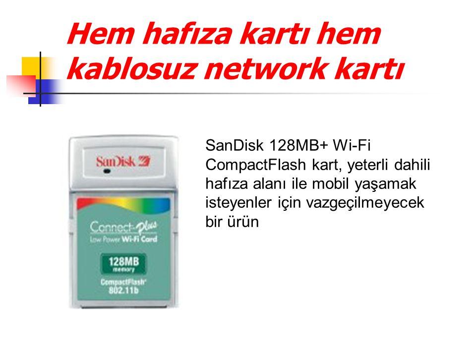 Hem hafıza kartı hem kablosuz network kartı
