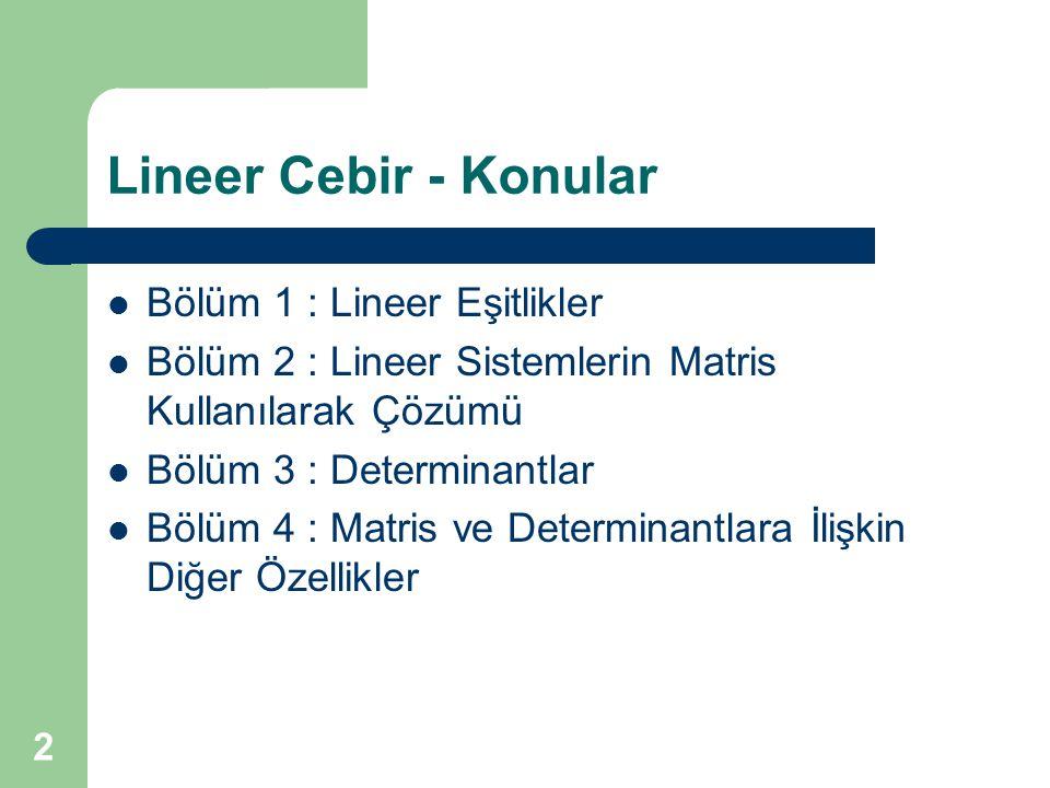 Lineer Cebir - Konular Bölüm 1 : Lineer Eşitlikler