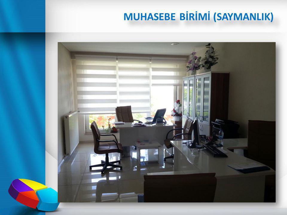 MUHASEBE BİRİMİ (SAYMANLIK)