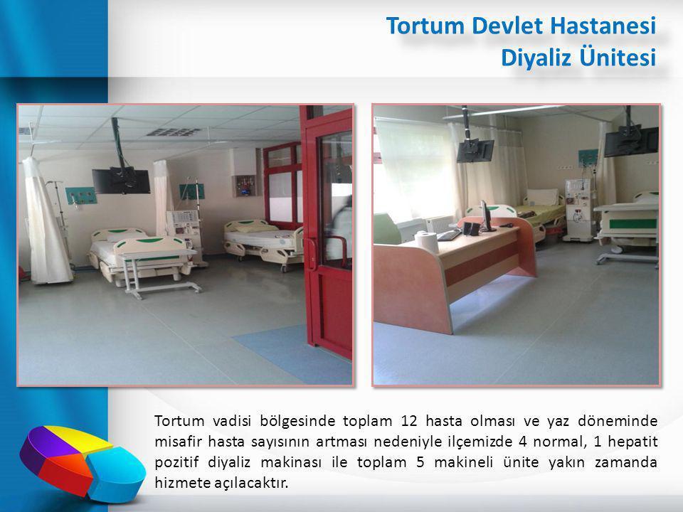 Tortum Devlet Hastanesi Diyaliz Ünitesi