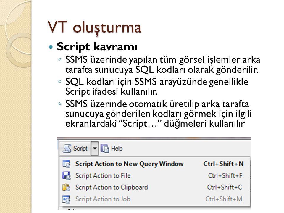 VT oluşturma Script kavramı