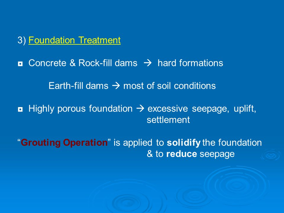3) Foundation Treatment