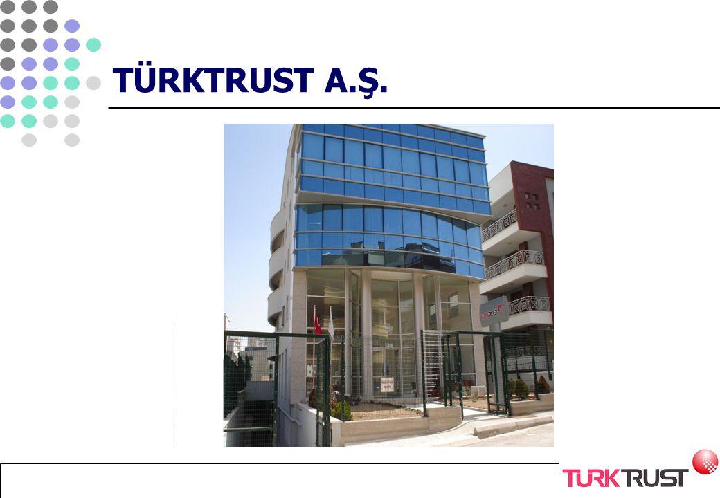 TÜRKTRUST A.Ş.