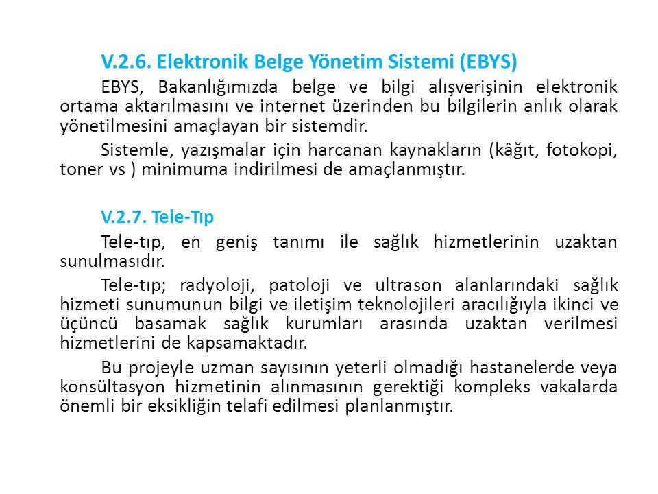 V.2.6. Elektronik Belge Yönetim Sistemi (EBYS)