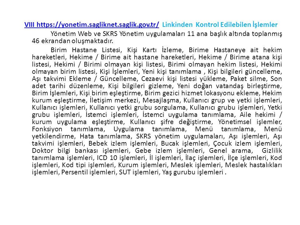 VIII https://yonetim. sagliknet. saglik. gov