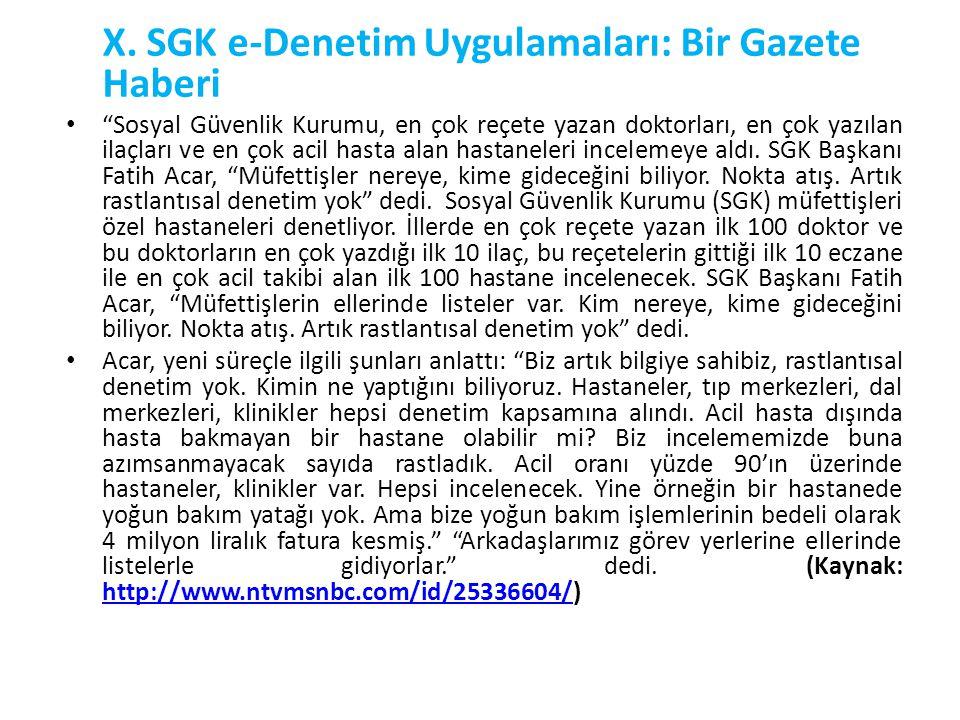 X. SGK e-Denetim Uygulamaları: Bir Gazete Haberi