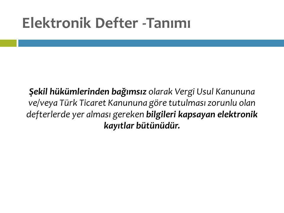 Elektronik Defter -Tanımı