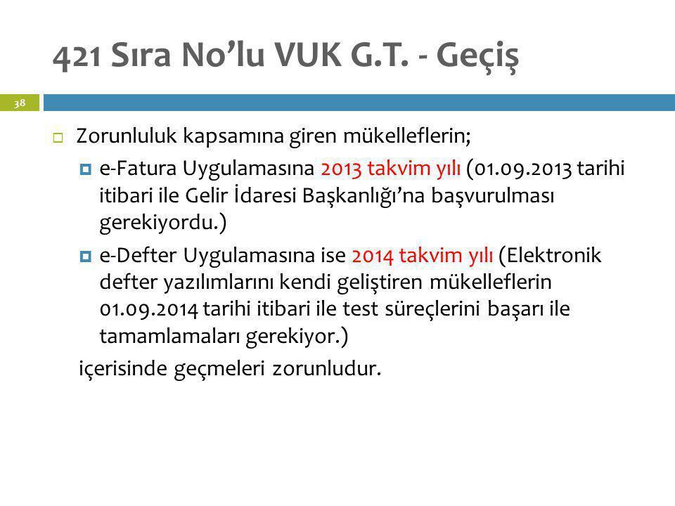 421 Sıra No'lu VUK G.T. - Geçiş