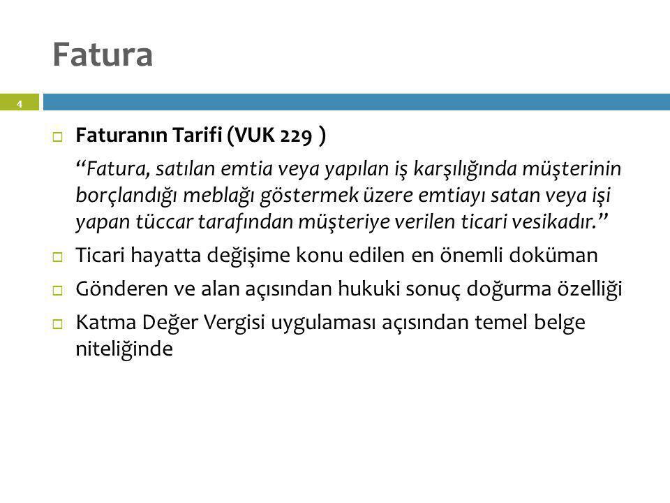 Fatura Faturanın Tarifi (VUK 229 )