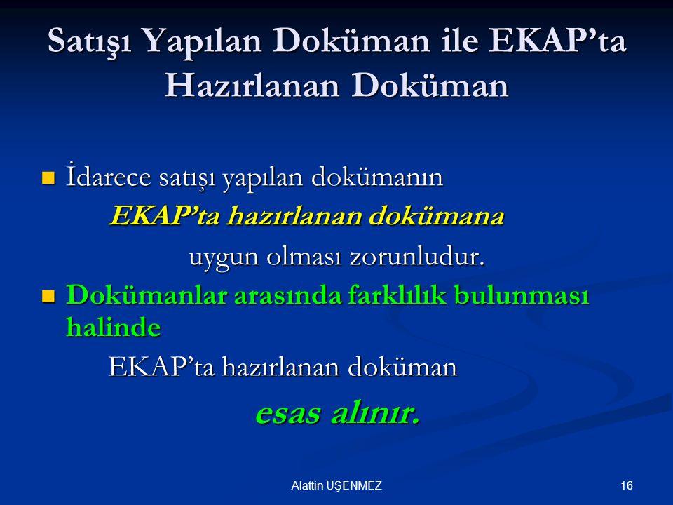 Satışı Yapılan Doküman ile EKAP'ta Hazırlanan Doküman
