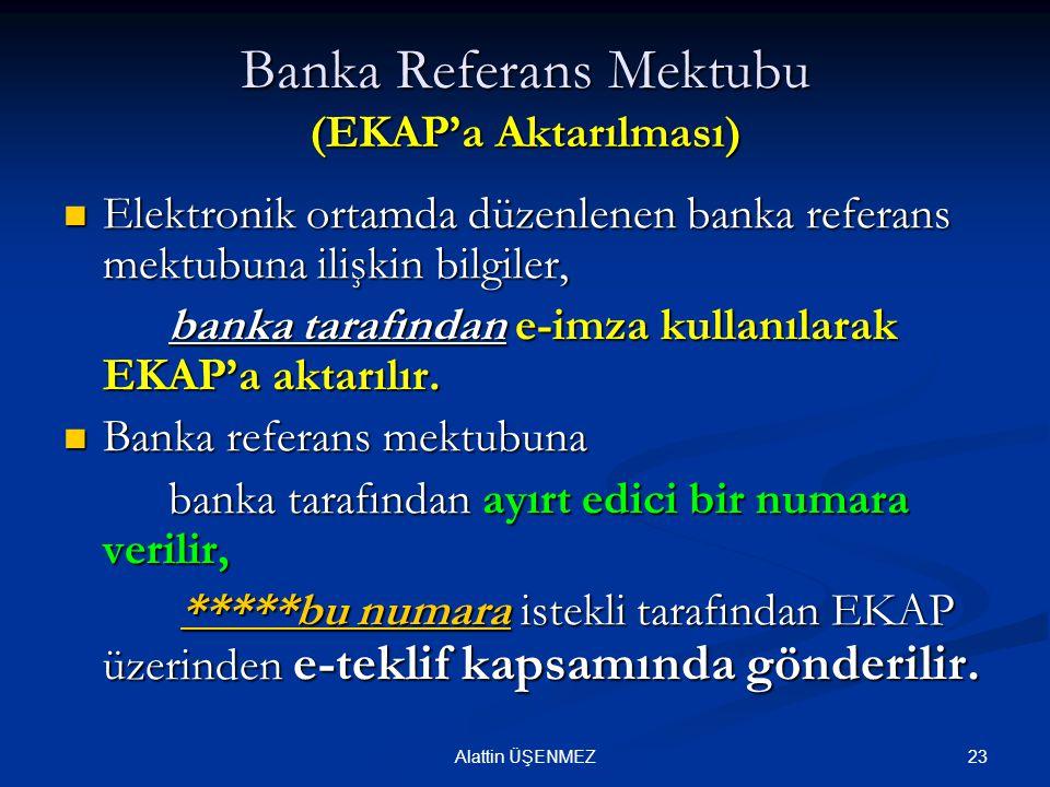 Banka Referans Mektubu (EKAP'a Aktarılması)