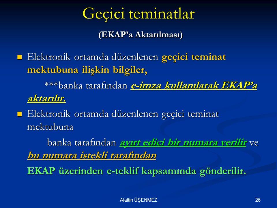 Geçici teminatlar (EKAP'a Aktarılması)