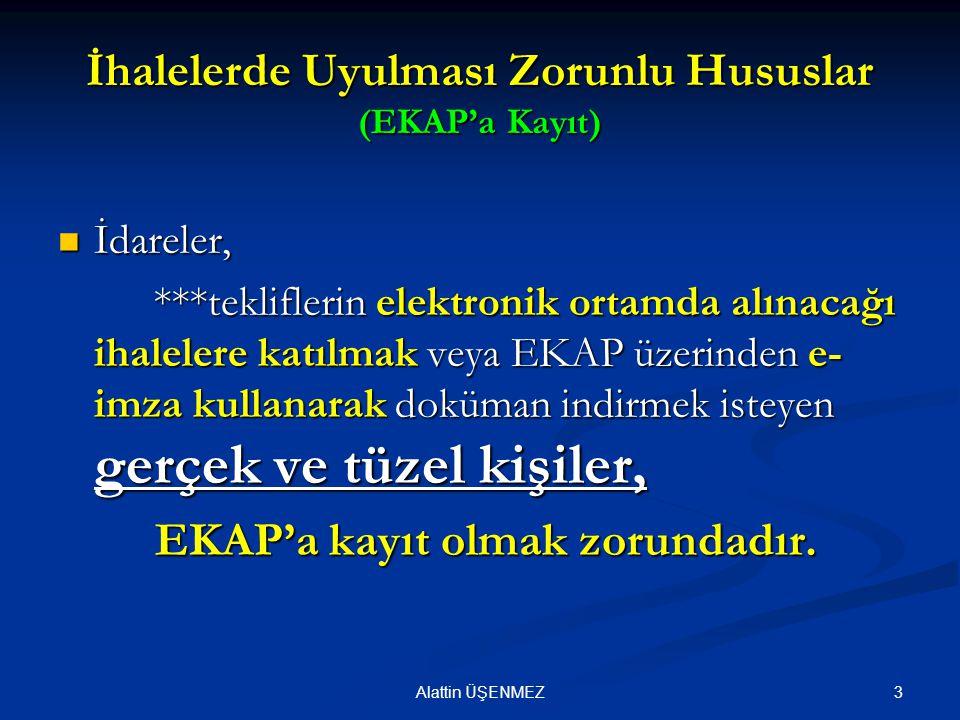 İhalelerde Uyulması Zorunlu Hususlar (EKAP'a Kayıt)