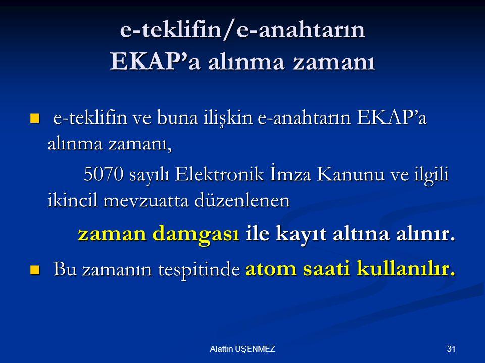 e-teklifin/e-anahtarın EKAP'a alınma zamanı