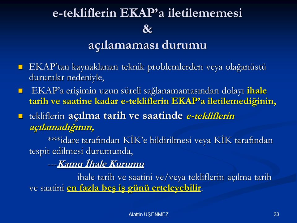 e-tekliflerin EKAP'a iletilememesi & açılamaması durumu