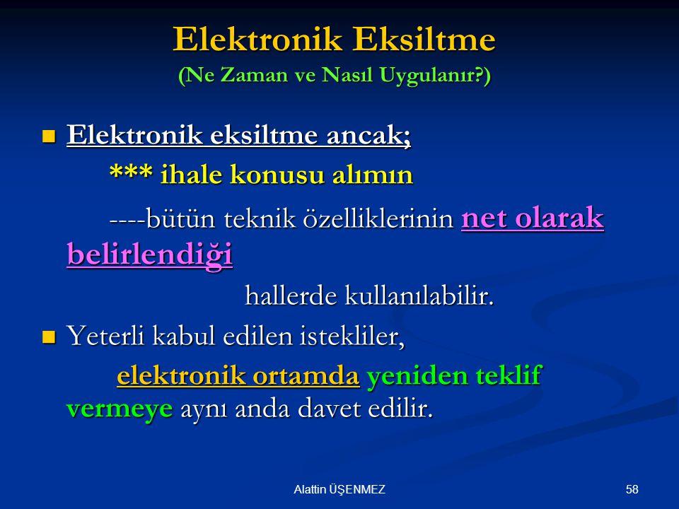 Elektronik Eksiltme (Ne Zaman ve Nasıl Uygulanır )