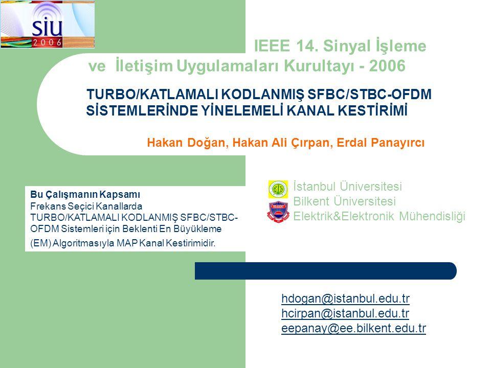 Hakan Doğan, Hakan Ali Çırpan, Erdal Panayırcı