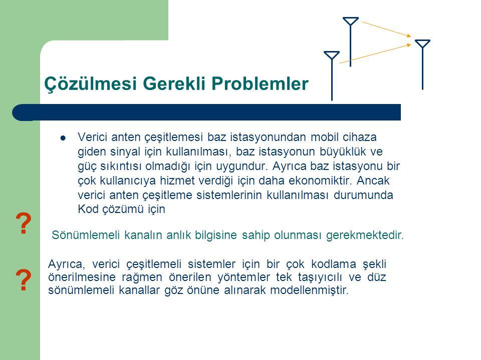 Çözülmesi Gerekli Problemler