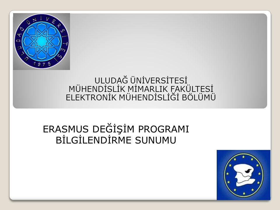 ERASMUS DEĞİŞİM PROGRAMI BİLGİLENDİRME SUNUMU