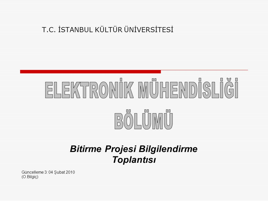 T.C. İSTANBUL KÜLTÜR ÜNİVERSİTESİ