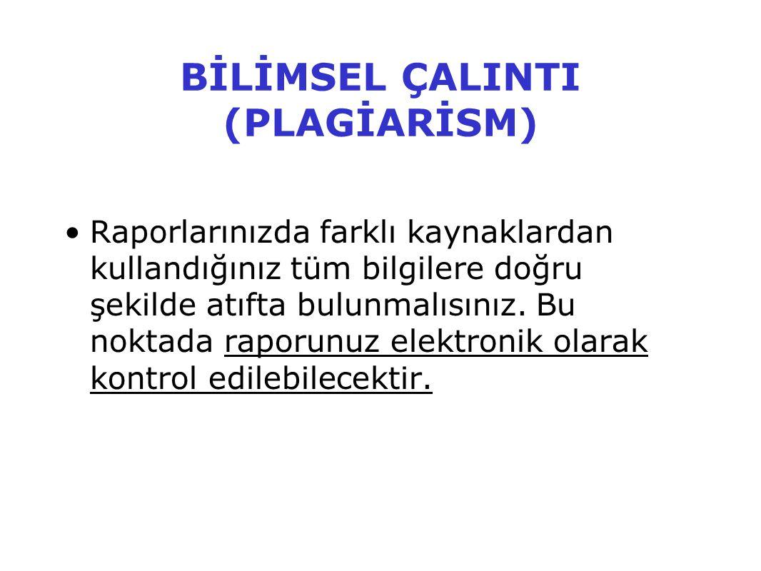BİLİMSEL ÇALINTI (PLAGİARİSM)
