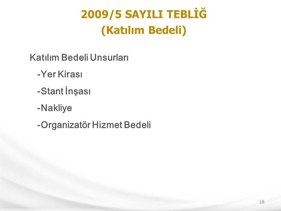2009/5 SAYILI TEBLİĞ (Katılım Bedeli)