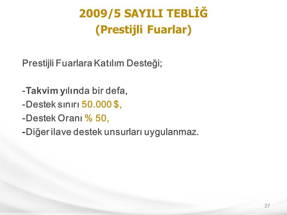 2009/5 SAYILI TEBLİĞ (Prestijli Fuarlar)